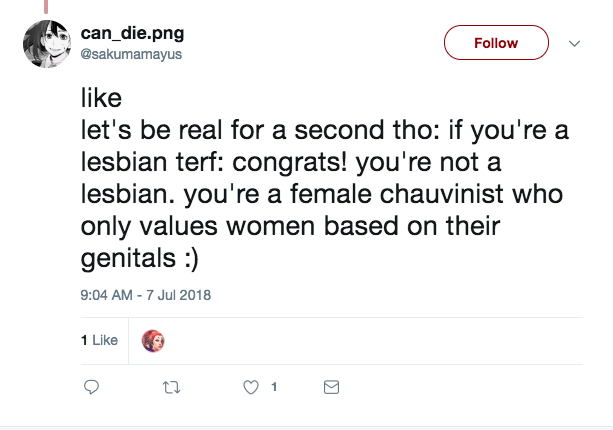 female homosexuals are chauvinists who only value genitals