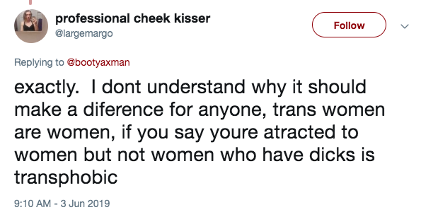not attracted to women with dicks = transphobic